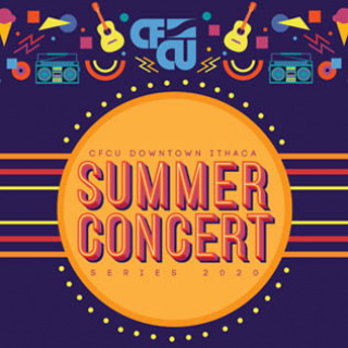 CFCU downtown ithaca summer concert series 2020 poster
