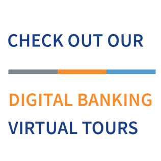 Take a Virtual Tour of our Digital Banking